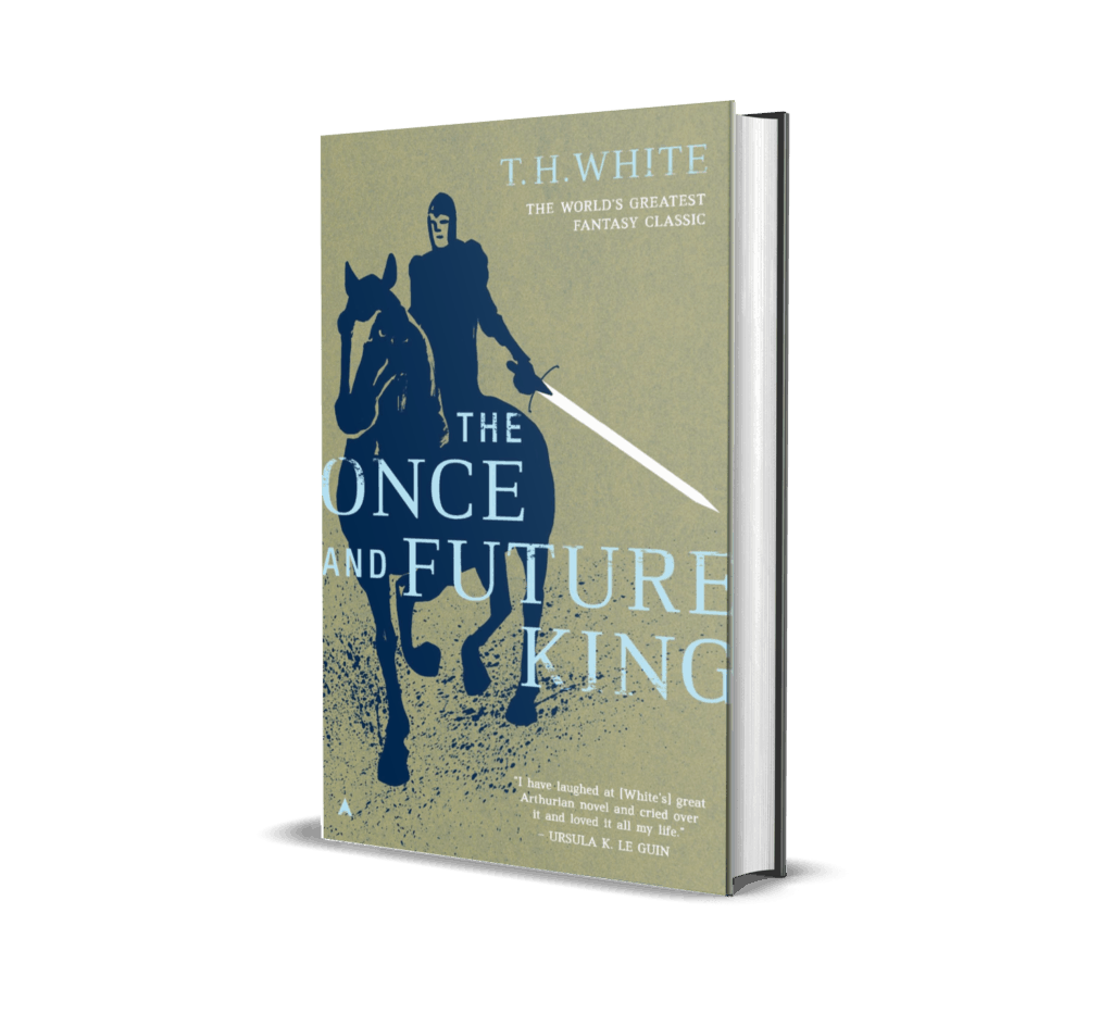 Book cover of The Once and Future King